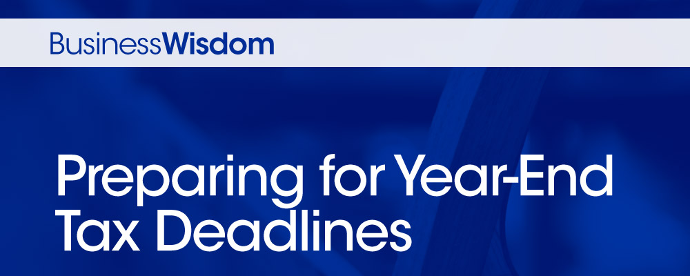 preparing for year-end payroll tax deadlines