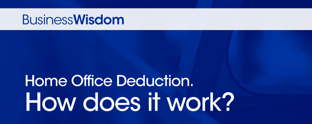 Home office deduction. How does it work?