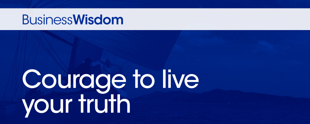 Courage To Live Your Truth